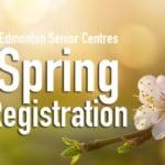 seniors-centres-spring-registration-edmonton